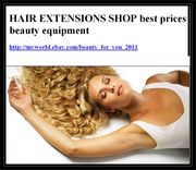 HAIR EXTENSIONS SHOP best prices  beauty equipment