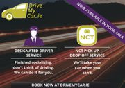 Designated Driver Service & Nct Pick up Drop off Service